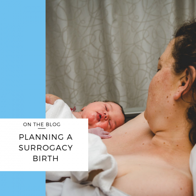 planning surrogacy birth