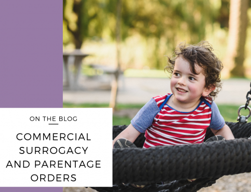 Commercial Surrogacy and Parentage Orders
