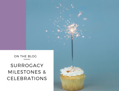 Surrogacy Milestones & Celebrations