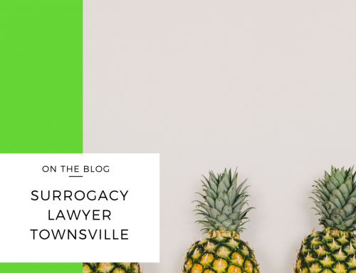 Surrogacy Lawyer | Townsville