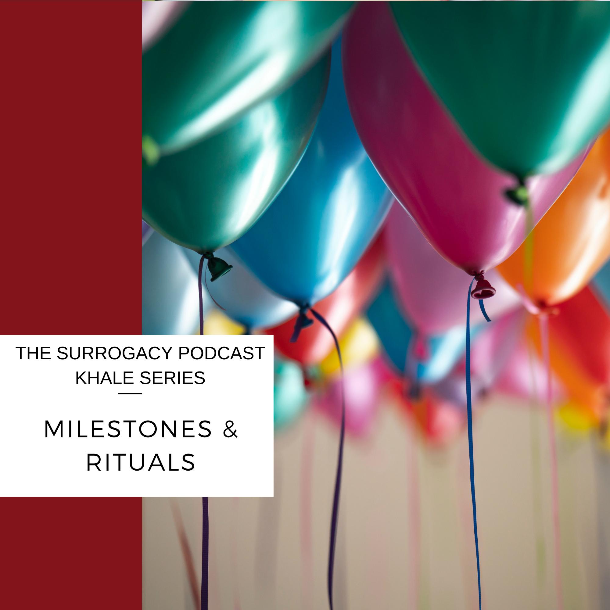 milestones surrogacy