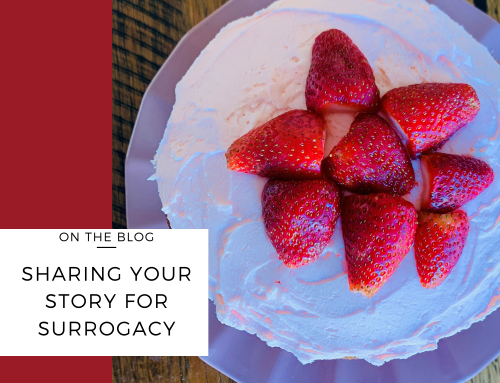 Sharing Your Story for Surrogacy